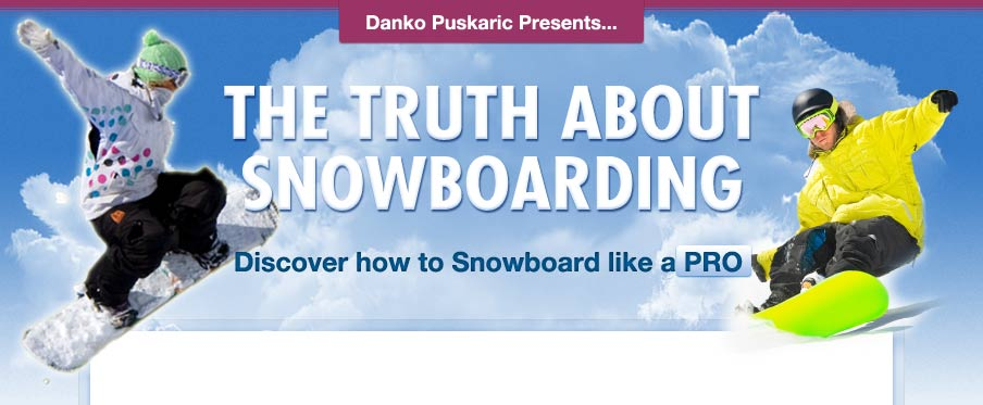 The Truth About Snowboarding